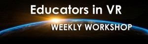 Educators in VR Weekly Workshops banner