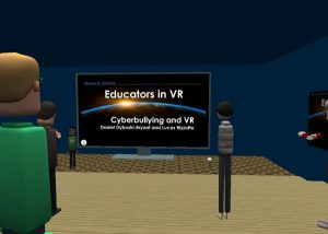 Educators in VR - Cyberbullying Month Workshops