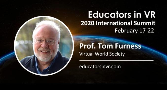 Tom Furness - Speaker Card - 2020 Educators in VR International summit.
