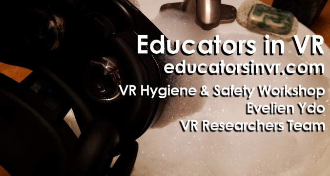 Educators in VR VR Safety and Hygiene Workshop.
